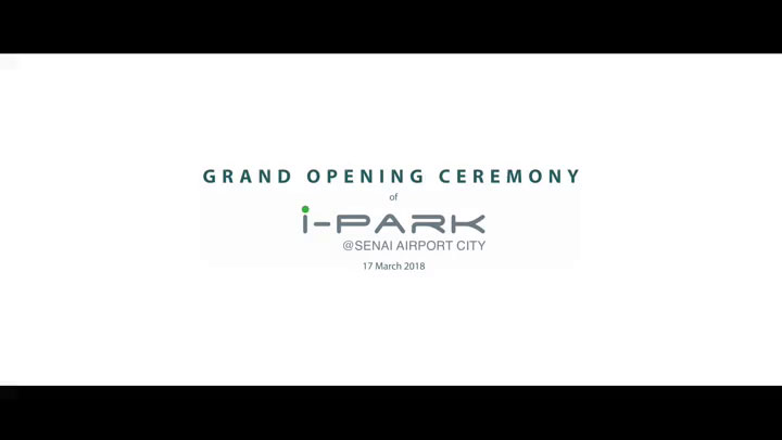 Grand Opening Ceremony of i-Park@Senai Airport City
